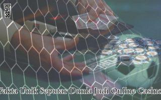 Judi Online - Fakta Unik Seputar Dunia Judi Online Casino - ShopCafeSB
